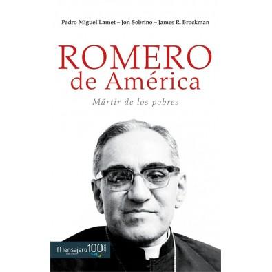 Romero de América. Mártir de los pobres