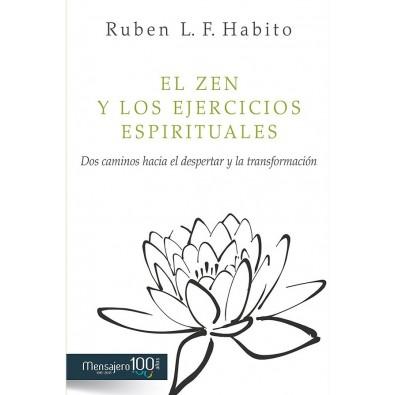 El ZEN y los Ejercicios Espirituales. Dos caminos hacia el