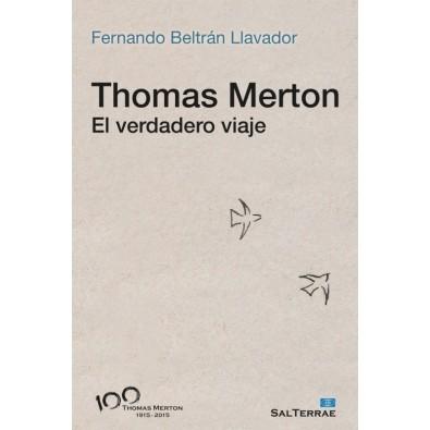 Thomas Merton. El verdadero viaje
