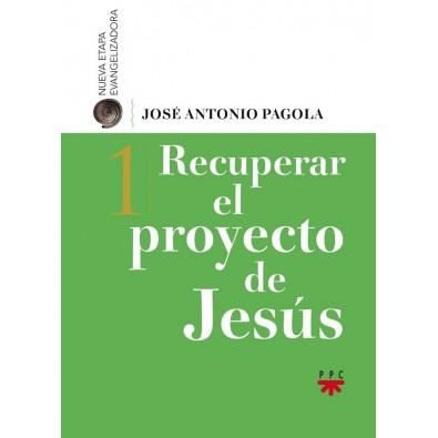 Recuperar el proyecto de Jesús I