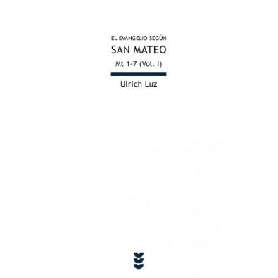 El evangelio según san Mateo I (Mt 1-7)