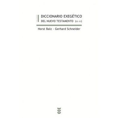 Diccionario exegético del Nuevo Testamento I