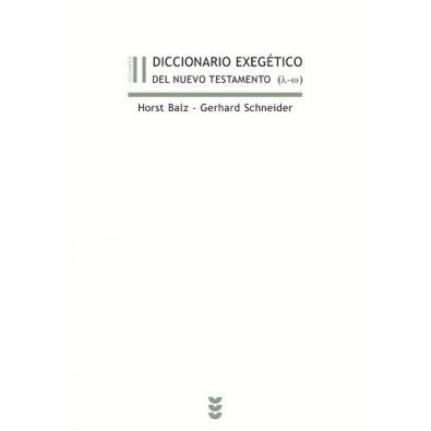 Diccionario exegético del Nuevo Testamento II