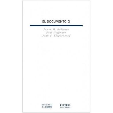 El documento Q. Edición bilingüe con paralelos del evangelio de Marco y del evangelio de Tomás