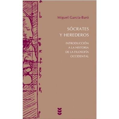 Sócrates y herederos. Introducción a la historia de la filosofía occidental