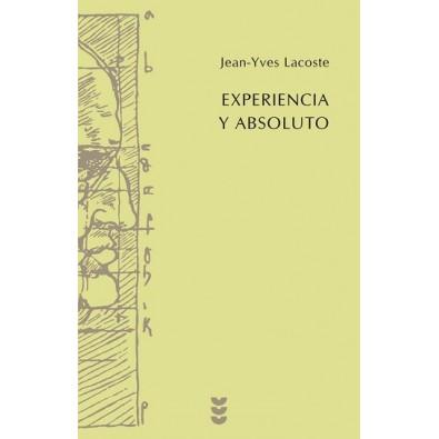 Experiencia y absoluto. Cuestiones que se encuentran en discusión sobre la humanidad del hombre