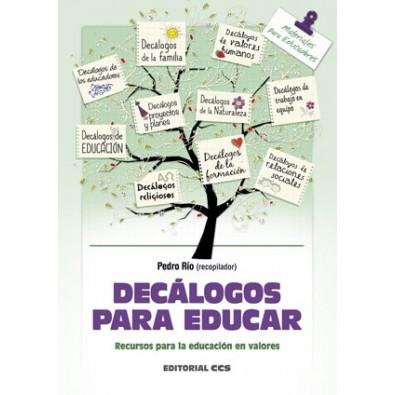 Decálogos para educar. Recursos para la educación de los valores
