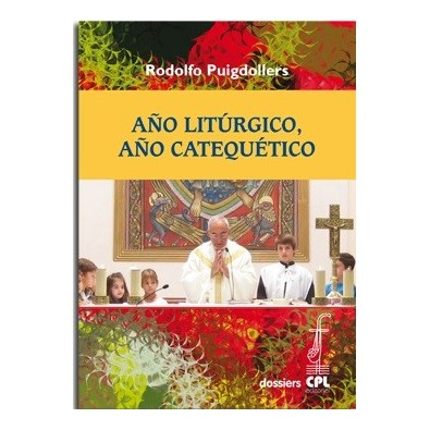 Año litúrgico, año catequético