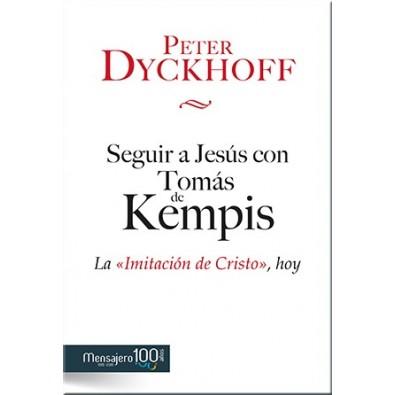 Seguir a Jesús con Tomás de Kempis
