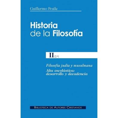 Historia de la Filosofía II (2º): Filosofía judía y musulmana. Alta escolástica: desarrollo y decadencia