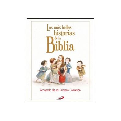 Las más bellas historias de la Biblia. Recuerdo de mi Primera Comunión