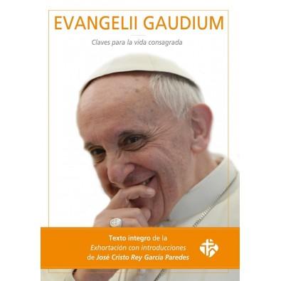 Evangelii Gaudium. Claves para la Vida Consagrada