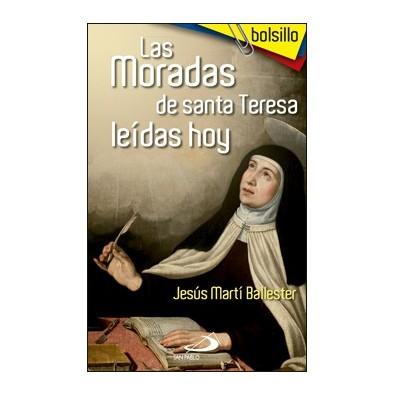 Las Moradas de Santa Teresa leídas hoy