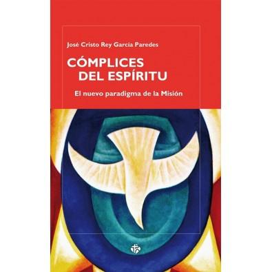 Cómplices del Espíritu. El nuevo paradigma de la misión