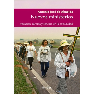 Nuevos ministerios. Vocación, carisma y servicio en la comunidad