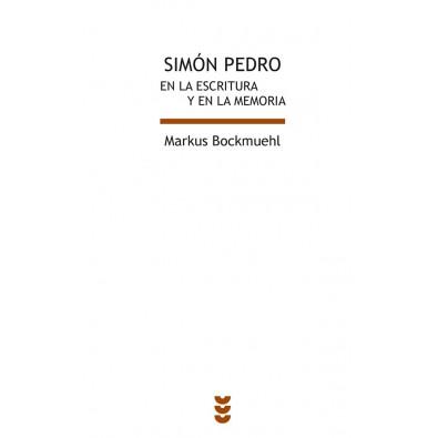 Simón Pedro. En la Escritura y la memoria