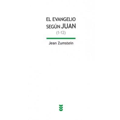 El Evangelio según Juan I (1-12)