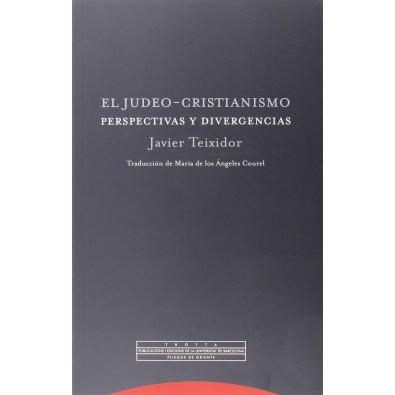 El judeo-cristianismo. Perspectivas y divergencias