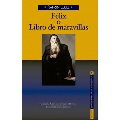 Félix o Libro de maravillas