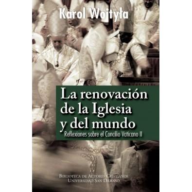 La renovación de la Iglesia y del mundo
