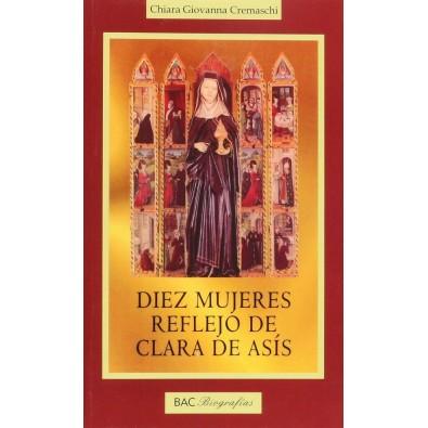 Diez mujeres reflejo de Clara de Asís