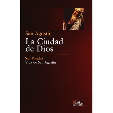 La Ciudad de Dios. Vida de San Agustín