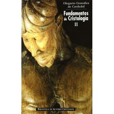 Fundamentos de Cristología. II: Meta y misterio