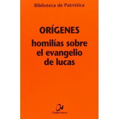 Homilías sobre el evangelio de Lucas