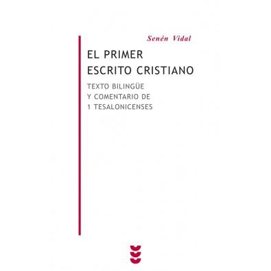 El primer escrito cristiano. Texto bilingüe de 1 Tesalonicenses con introducción y comentario