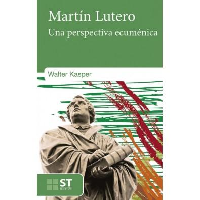 Martín Lutero. Una perspectiva ecuménica