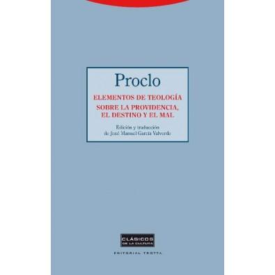 Elementos de teología. Sobre la providencia, el destino y el mal