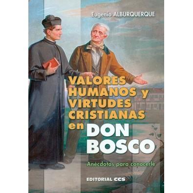 Valores humanos y virtudes cristianas en Don Bosco