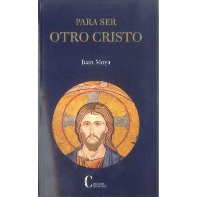 Para ser otro Cristo