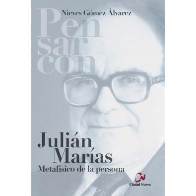 Julián Marías. Metafísico de la persona