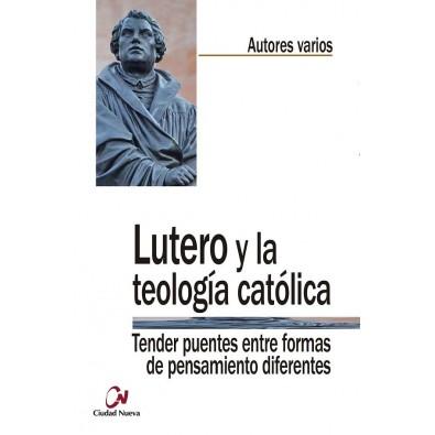 Lutero y la teología católica