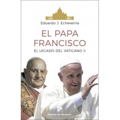 El Papa Francisco. El legado del Vaticano II