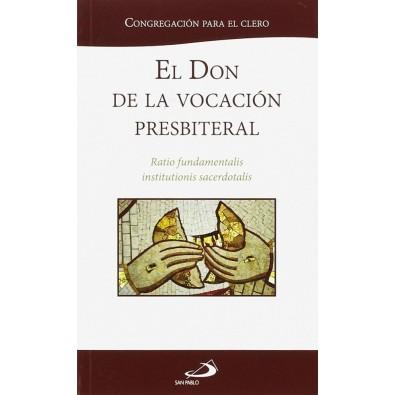 El don de la vocación presbiteral
