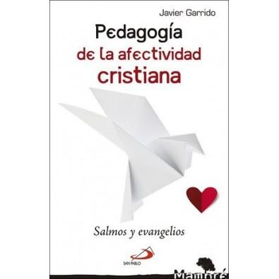 Pedagogía de la afectividad cristiana. Salmos y Evangelios