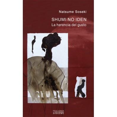 Shumi no iden. La herencia del gusto