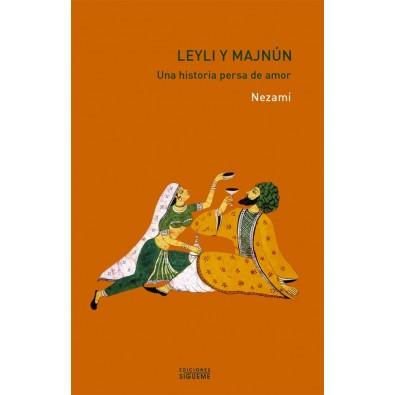Leyli y Majnún. Una historia persa de amor
