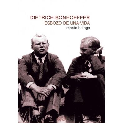 Dietrich Bonhoeffer: Esbozo de una vida