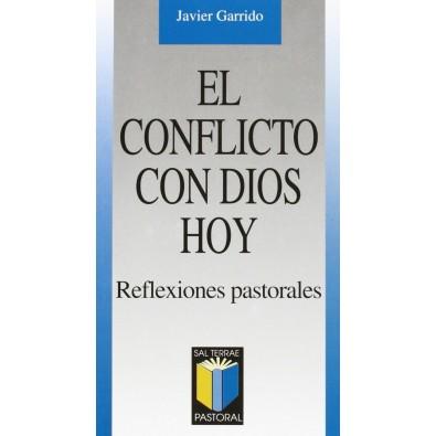 El conflicto con Dios hoy. Reflexiones pastorales