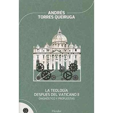 La teología después del Vaticano II. Diagnóstico y propuestas