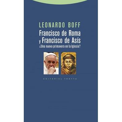 Francisco de Roma y Francisco de Asís. ¿Una nueva primavera en la Iglesia?