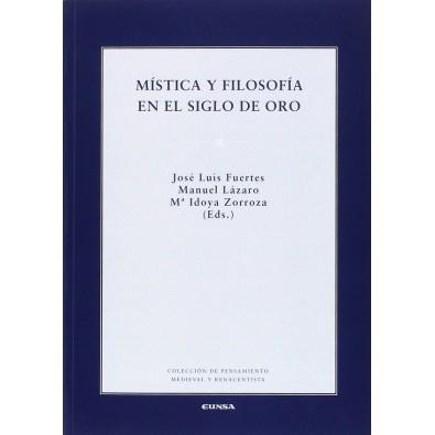 Mística y filosofía en el siglo de oro