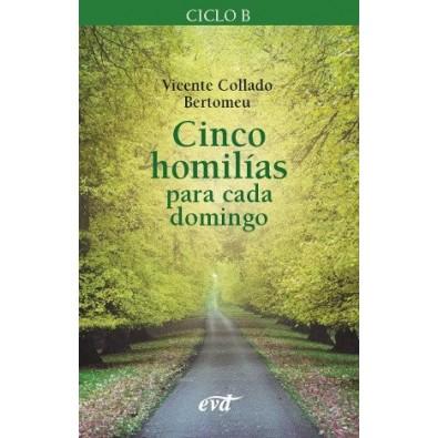 Cinco homilías para cada domingo 2 Ciclo B