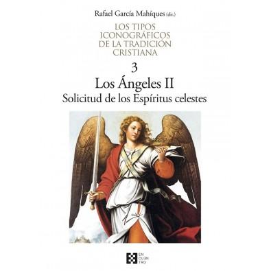Los tipos iconográficos de la tradición cristiana / 3. Los Ángeles II