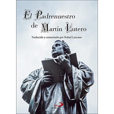 El padrenuestro de Martin Lutero