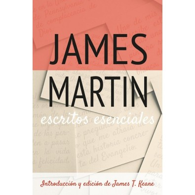 Escritos esenciales. James Martin