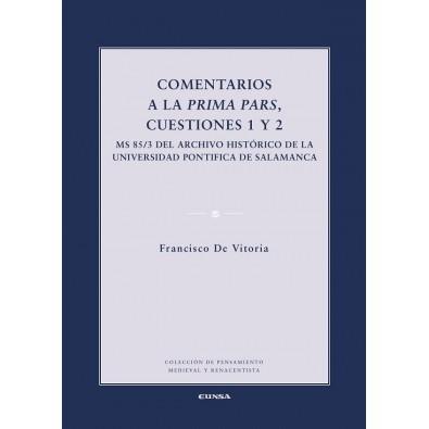 Comentarios a la Prima Pars, cuestiones 1 y 2